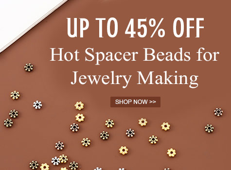 Up to 45% OFF Hot Spacer Beads for Jewelry Making