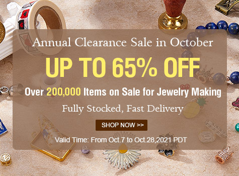 Annual Clearance Sale in October Up to 65% OFF on Beads and Supplies