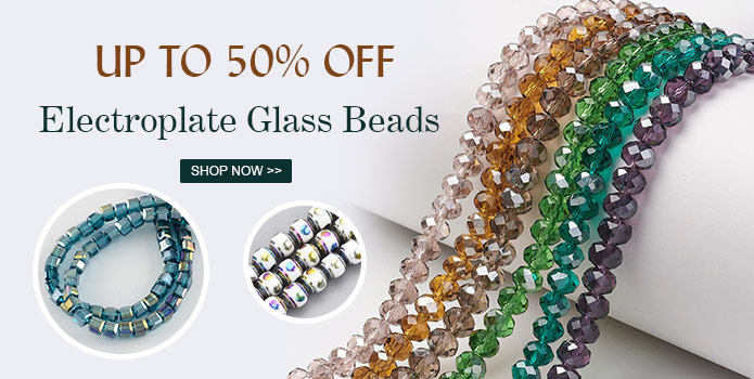 Up to 50% OFF Electroplate Glass Beads